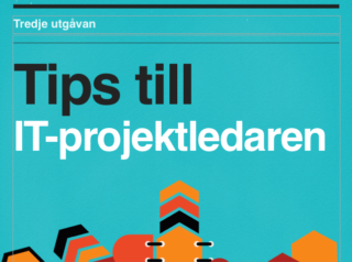 Tips till IT-projektledaren – Gratis e-bok.