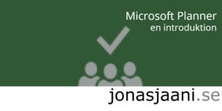 Planner – nytt projektledningsverktyg i Office 365 – introduktion.