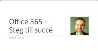 Office 365 – Steg till succé. Hur du inför Office 365 i din organisation